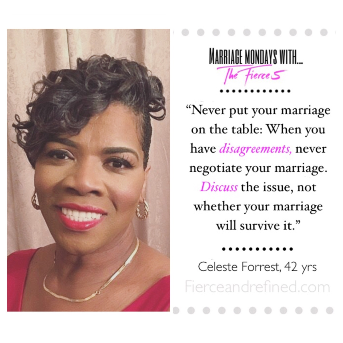 "Marriage Mondays with ""The Fierce 5""; Celeste Forrest (Momma Forrest)"