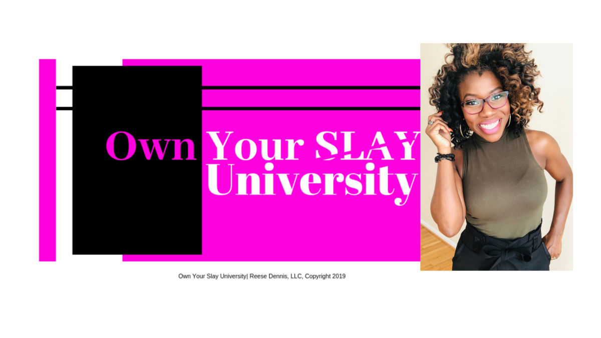 Own Your Slay University